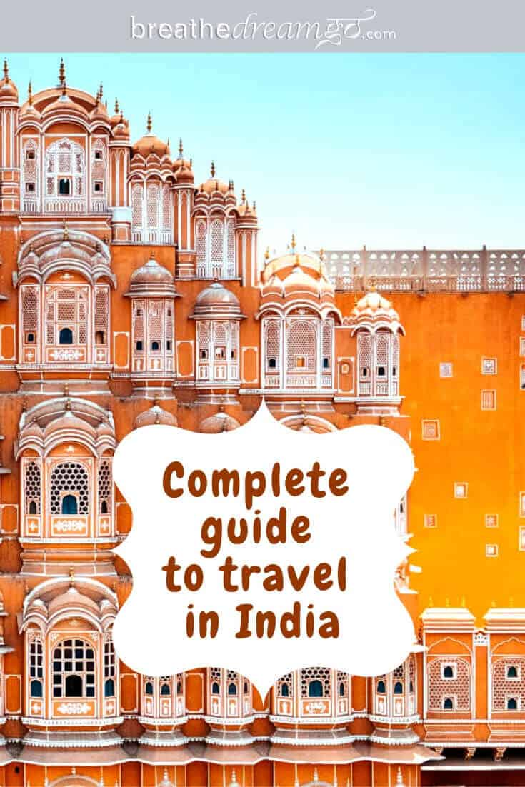 Complete Guide to Travel in India