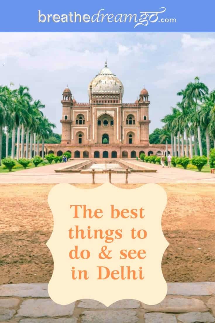 Things to do in Delhi, India