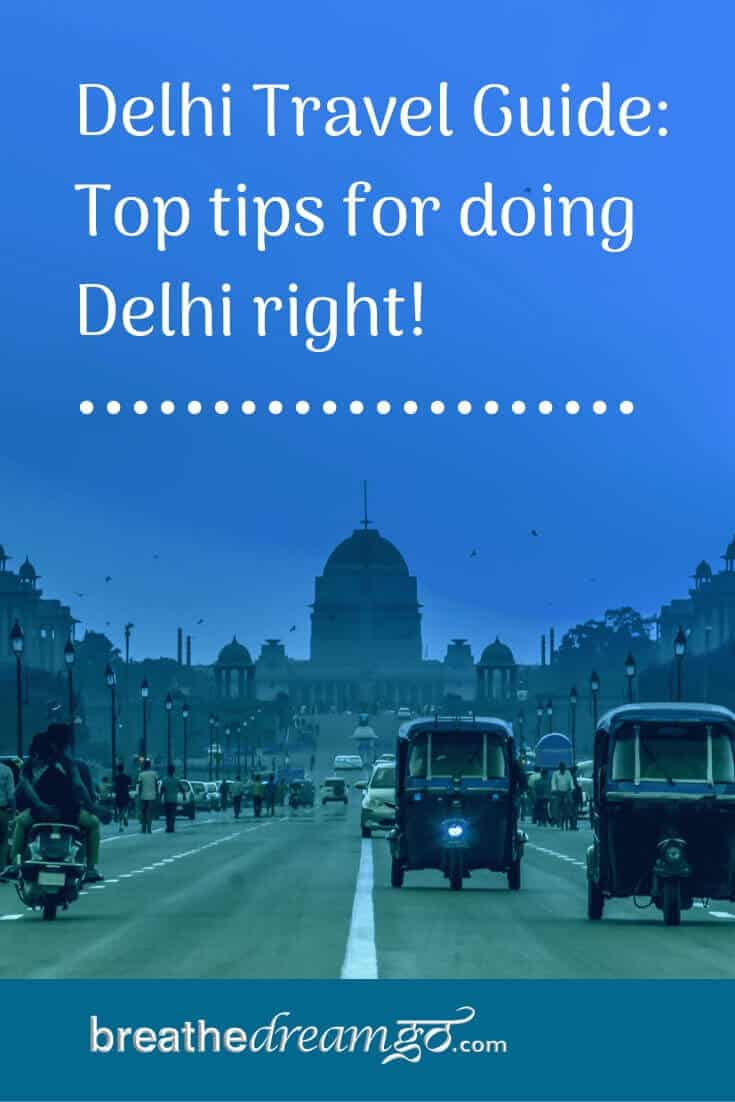 A city guide for the best things to see and do in New Delhi, India
