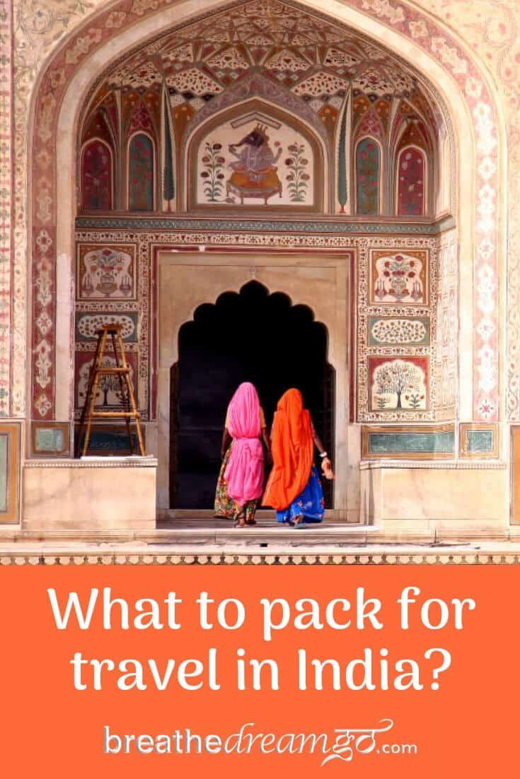 What to pack for travel in India