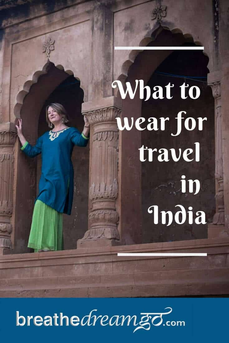 What to wear for travel in India