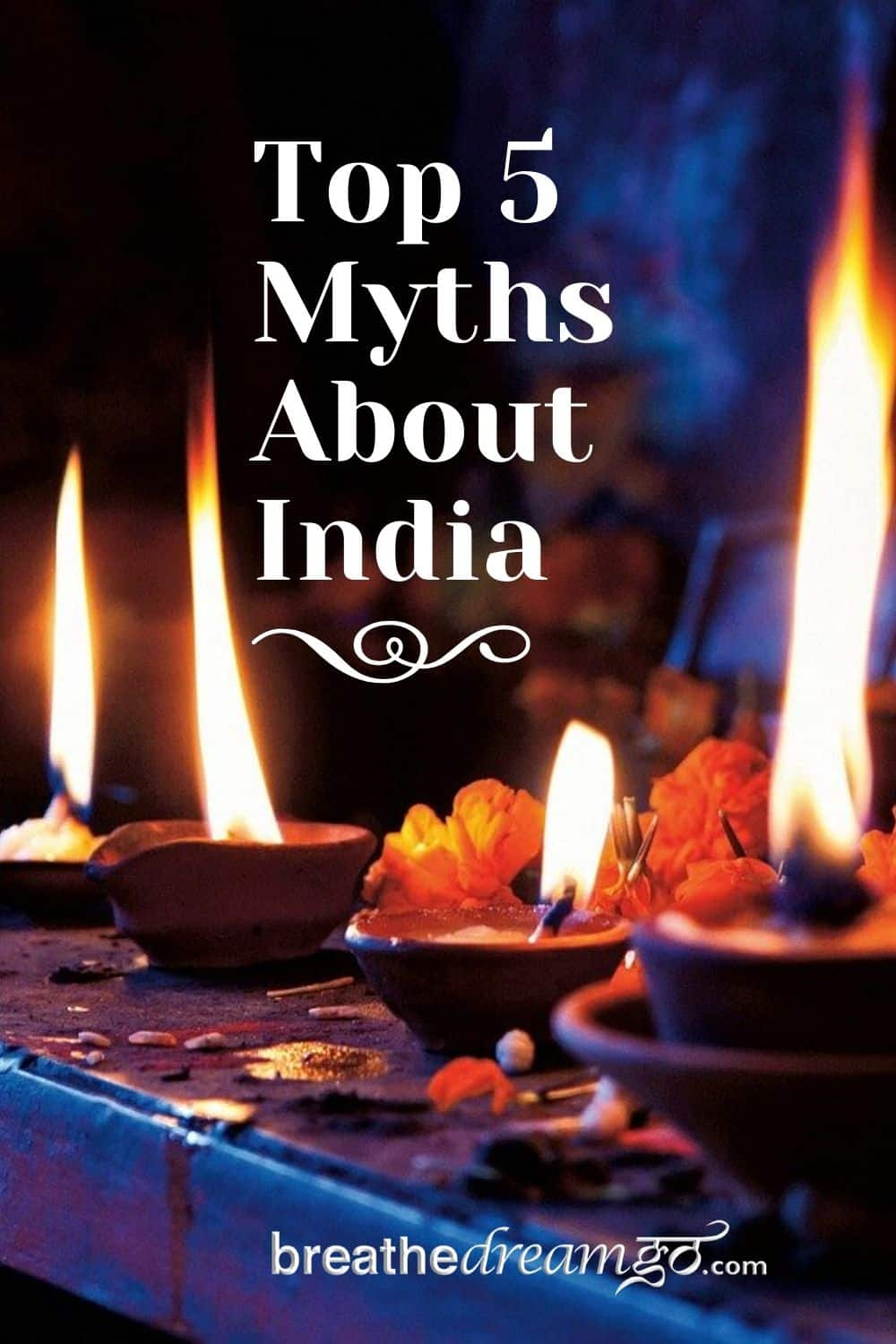 Top 5 Myths about India