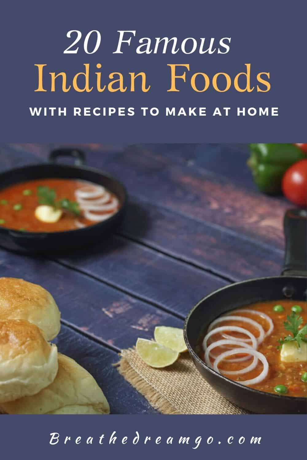 20 Famous Indian Foods with recipes