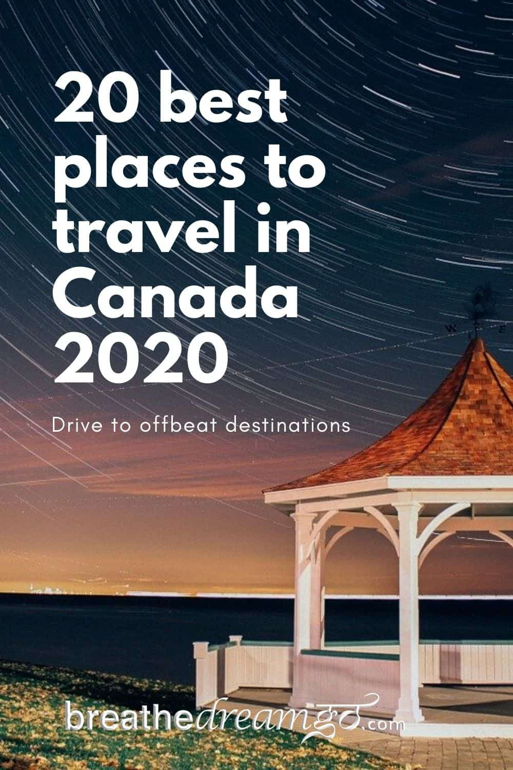 20 best places to travel in Canada 2020