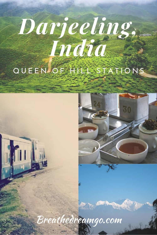 Darjeeling Queen of Hill Stations