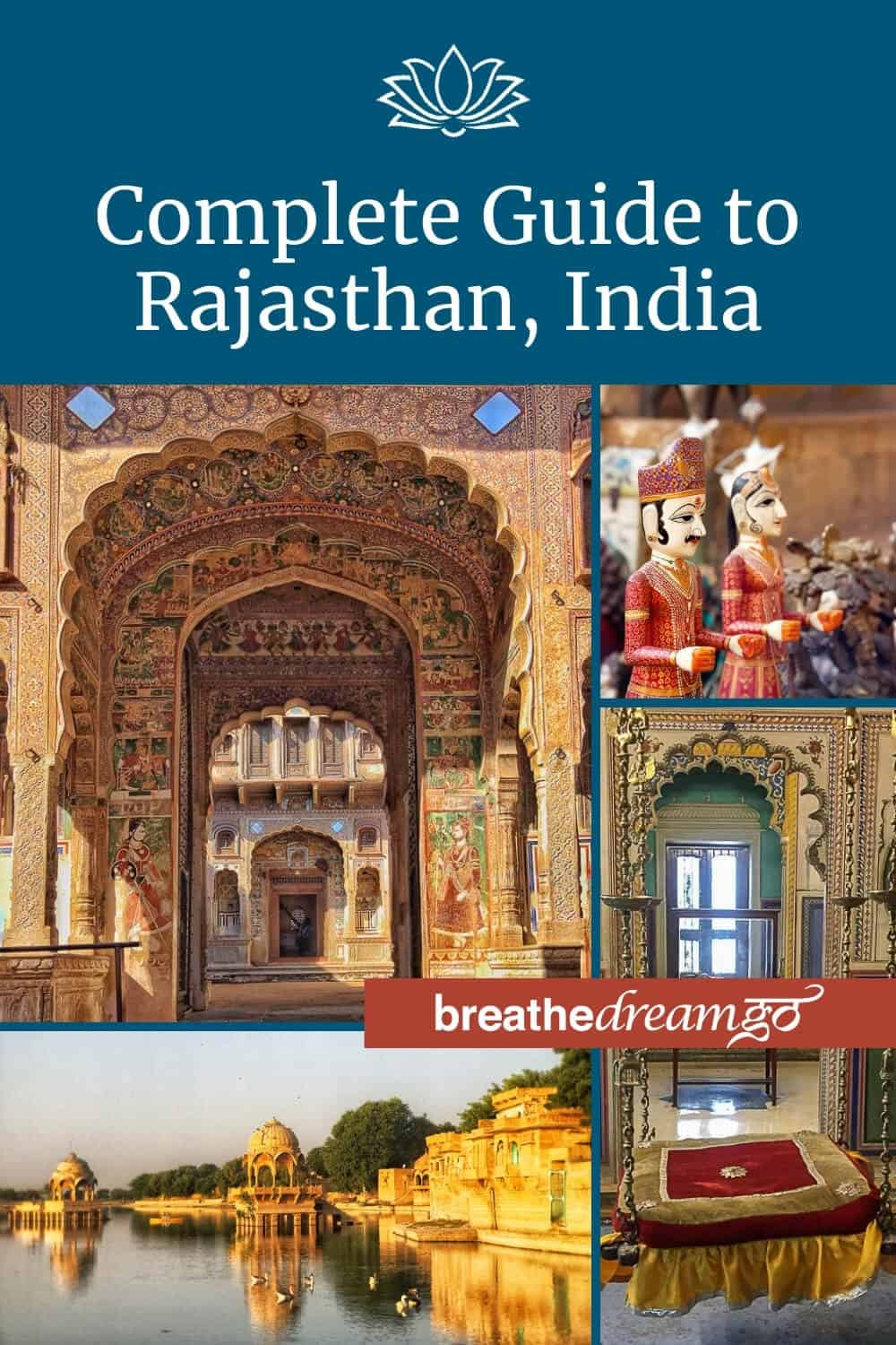 Complete guide Rajasthan, India